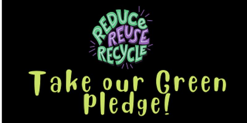 Take our Green Pledge!